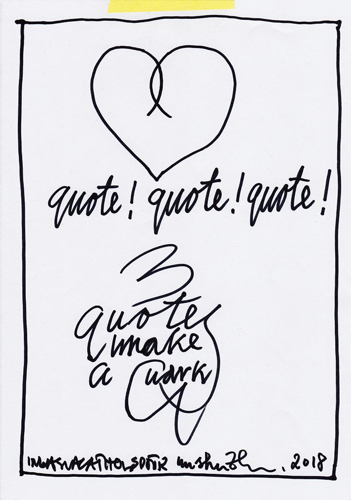 Quote! Quote! Quote!1